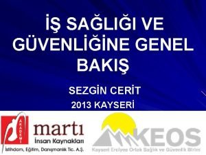 SALII VE GVENLNE GENEL BAKI SEZGN CERT 2013