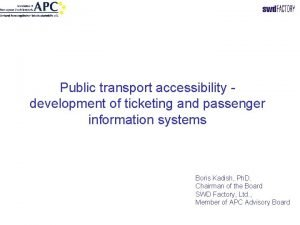 Public transport accessibility development of ticketing and passenger