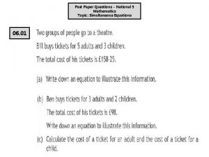 Past Paper Questions National 5 Mathematics Topic Simultaneous