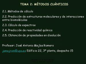TEMA 2 MTODOS CUNTICOS 2 1 Mtodos de