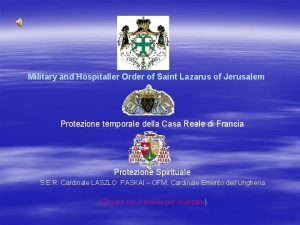 Military and Hospitaller Order of Saint Lazarus of