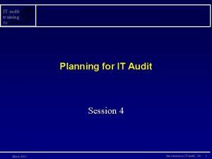 IT audit training for Planning for IT Audit