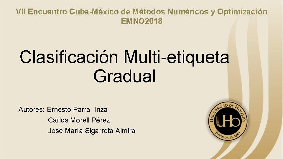 VII Encuentro CubaMxico de Mtodos Numricos y Optimizacin