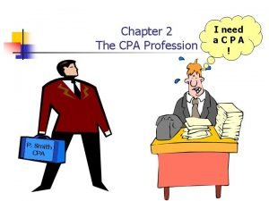 Chapter 2 The CPA Profession P Smith CPA
