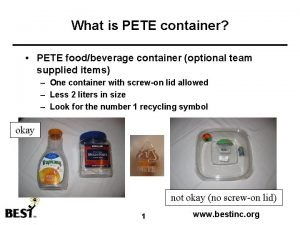 What is PETE container PETE foodbeverage container optional