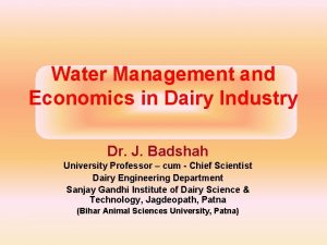 Water Management and Economics in Dairy Industry Dr