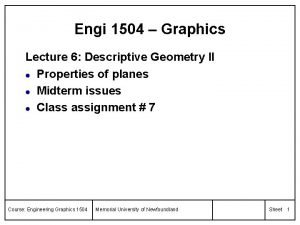 Engi 1504 Graphics Lecture 6 Descriptive Geometry II