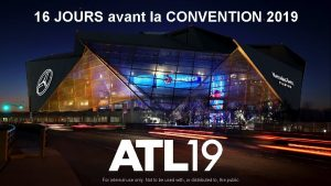 16 JOURS avant la CONVENTION 2019 2019 Convention