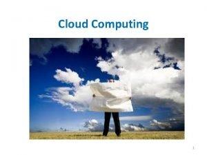 Cloud Computing 1 SCSX 5024 CLOUD COMPUTING UNIT