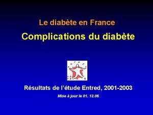 Le diabte en France Complications du diabte Rsultats