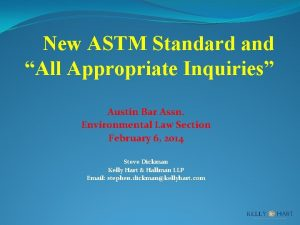 New ASTM Standard and All Appropriate Inquiries Austin