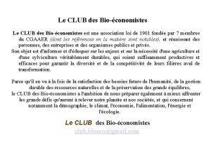Le CLUB des Bioconomistes est une association loi