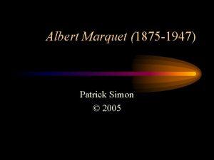 Albert Marquet 1875 1947 Patrick Simon 2005 Albert