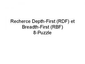 Recherce DepthFirst RDF et BreadthFirst RBF 8 Puzzle
