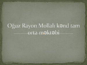Ouz Rayon Mollal knd tam orta mktbi Standart