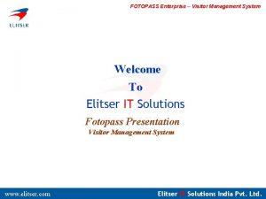 FOTOPASS Enterprise Visitor Management System Welcome To Elitser