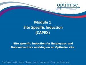 Module 1 Site Specific Induction CAPEX Site specific