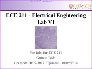 Clemson ECE Laboratories ECE 211 Electrical Engineering Lab