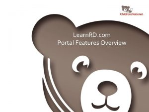 Learn RD com Portal Features Overview Overview Learn
