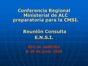 Conferencia Regional Ministerial de ALC preparatoria para la