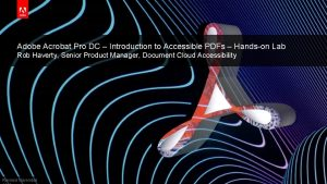 Adobe Acrobat Pro DC Introduction to Accessible PDFs