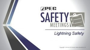 Lightning Safety Lightning is a giant spark of