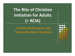 The Rite of Christian Initiation for Adults RCIA