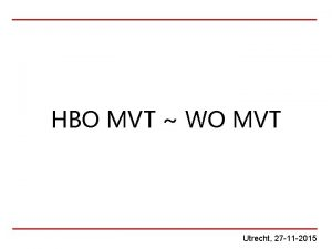 HBO MVT WO MVT Utrecht 27 11 2015