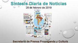 Sntesis Diaria de Noticias 28 de febrero de