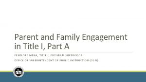 Parent and Family Engagement in Title I Part