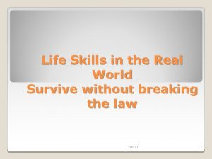 Life Skills in the Real World Survive without