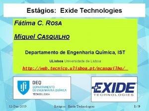 Estgios Exide Technologies Ftima C ROSA Miguel CASQUILHO