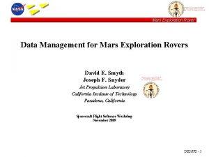 Mars Exploration Rover Data Management for Mars Exploration