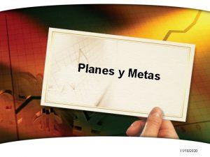 Planes y M etas 11102020 Planes metas y