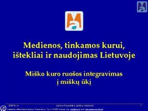 Medienos tinkamos kurui itekliai ir naudojimas Lietuvoje Miko