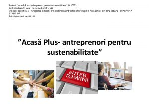 Proiect Acas Plus antreprenori pentru sustenabilitate ID 107821