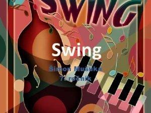 Swing imon Muuka 7 ronk Histria Swing je