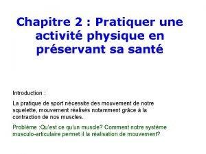 Chapitre 2 Pratiquer une activit physique en prservant