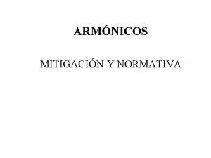 ARMNICOS MITIGACIN Y NORMATIVA MITIGACIN Y NORMATIVA FILTROS