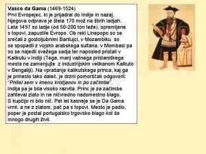 Vasco da Gama 1469 1524 Prvi Evropejec ki