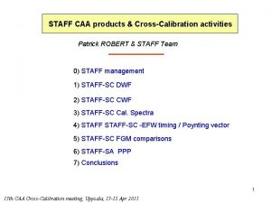 STAFF CAA products CrossCalibration activities Patrick ROBERT STAFF