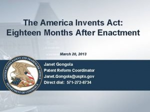 The America Invents Act Eighteen Months After Enactment