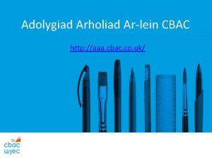 Adolygiad Arholiad Arlein CBAC http aaa cbac co