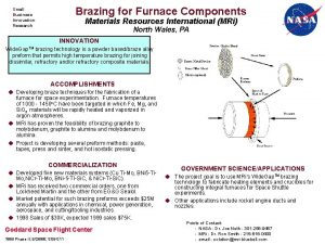 Brazing for Furnace Components Small Business Innovation Research