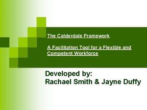 The Calderdale Framework A Facilitation Tool for a