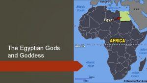 The Egyptian Gods and Goddess Ra God of