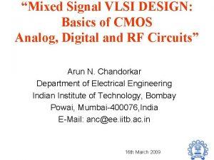 Mixed Signal VLSI DESIGN Basics of CMOS Analog