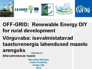 Leader Kirik Pha PRIA OFFGRID Renewable Energy DIY