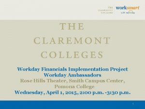 Workday Financials Implementation Project Workday Ambassadors Rose Hills