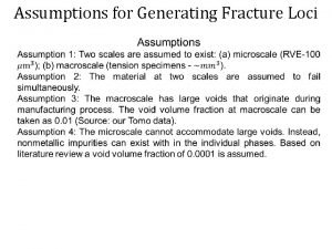 Assumptions for Generating Fracture Loci Procedure for Generating